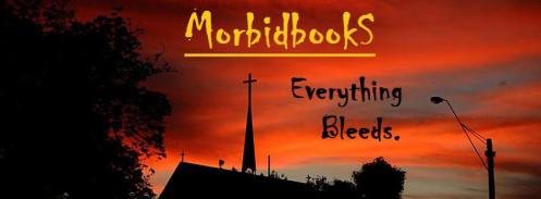 And finally ... 'click' here for the MORBIDBOOKS' Facebook Page :)