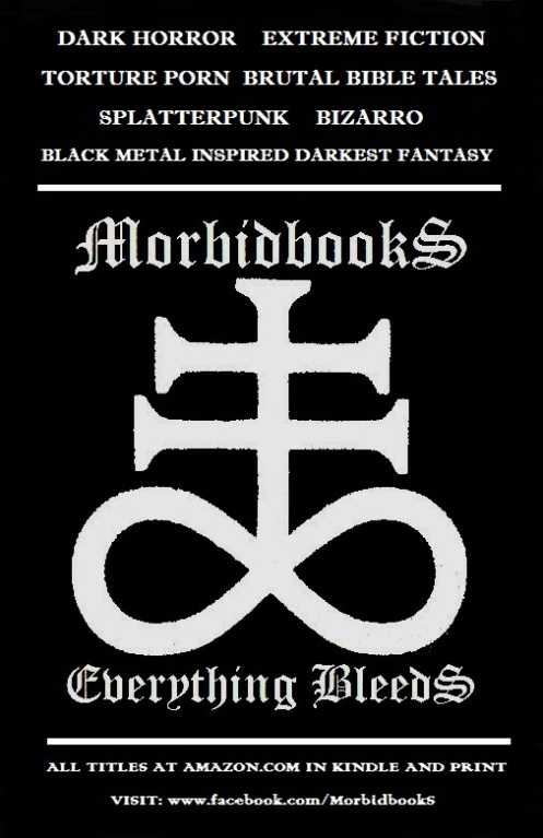 'CLICK' for MorbidbookS on KINDLE.